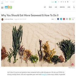 An oldie but a goodie superfood, seaweed, is making waves again.