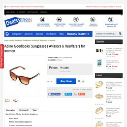 Adine Goodlooks Sunglasses Aviators & Wayfarers for women