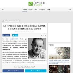 La rencontre GoodPlanet : Hervé Kempf, auteur et éditorialiste au Monde