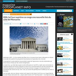 USA: la Cour suprême se range une nouvelle fois du côté de Monsanto