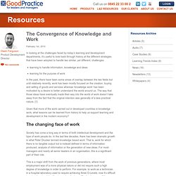 The Convergence of Knowledge and Work