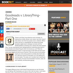 Goodreads v. LibraryThing- Part One