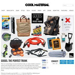 Goods: The Perfect Trunk