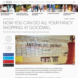 Goodwill Is Now Opening High-end Boutiques