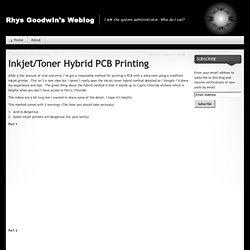Inkjet/Toner Hybrid PCB Printing