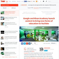 Google and Khan Academy Launch YouTube Contest