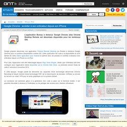 Google Chrome : accéder à son ordinateur depuis son iPhone