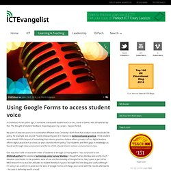 Using Google Forms to access student voice