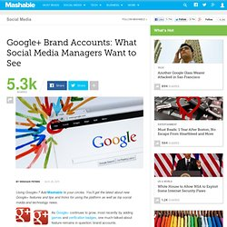 Google+ Brand Accounts: What Social Media Managers Want to See