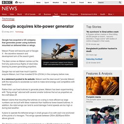 Google acquires kite-power generator