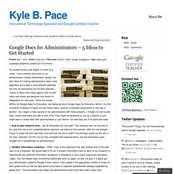Google Docs for Administrators – 5 Ideas to Get Started