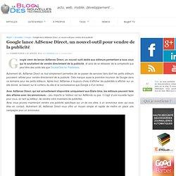 Google lance AdSense Direct, un nouvel outil pour vendre de la publicité