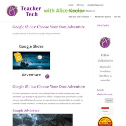 Google Slides: Choose Your Own Adventure - Teacher Tech
