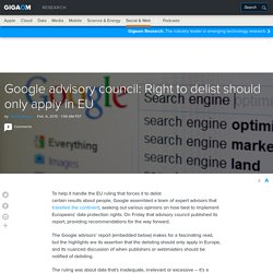 Google advisory council: Right to delist should only apply in EU