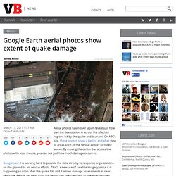 Google Earth aerial photos show extent of quake damage