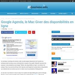 Google Agenda, le Mac Giver des disponibilités en ligne