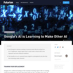 Google's AI is Learning to Make Other AI