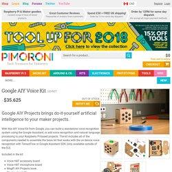 Google AIY Voice Kit — Pimoroni