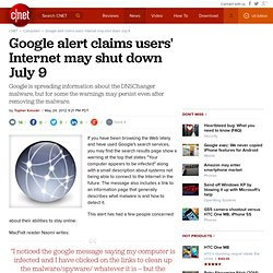 Google alert claims users' Internet may shut down July 9