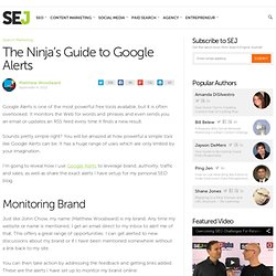 The Ninja's Guide to Google Alerts