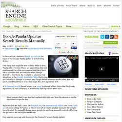 Google Panda Algorithm Is Manually Pushed