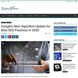 Google's New Algorithm Update for Best SEO Practices in 2020