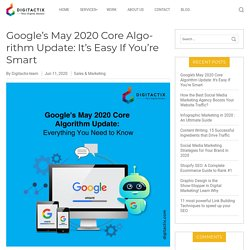 Google's May 2020 Core Algorithm Update: It's Easy If You're Smart