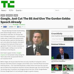 Google, Just Cut The BS And Give The Gordon Gekko Speech Already