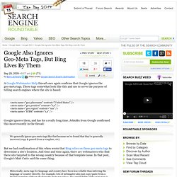 Google Also Ignores Geo-Meta Tags, But Bing Lives By Them