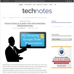 Four Google Slides Tips for Amazing Presentations - TCEA Blog