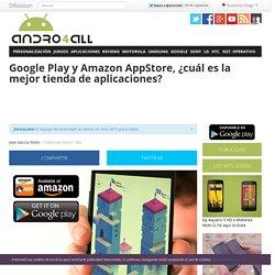 Google Play y Amazon AppStore, ¿cual es mejor?
