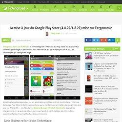 La mise à jour du Google Play Store 4.8.22 améliore l'ergonomie