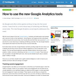 How to use the new Google Analytics tools