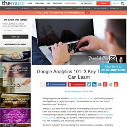 Google Analytics 101: 3 Key Things You Can Learn