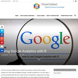 Using Google Analytics with R - ThinkToStart