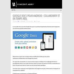 Google Docs pour Android : Collaboratif et en temps réel