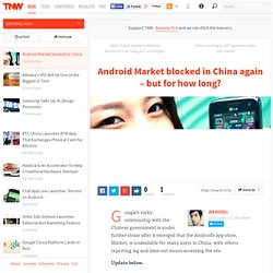 New China blow for Google as Android Marketplace is blocked