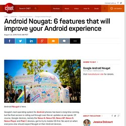 Google Android Nougat Release Date, Price and Specs