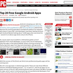 Top 20 Free Google Android Apps - The Top 100 Free Apps For Your Phone
