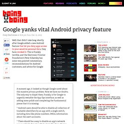 Google yanks vital Android privacy feature