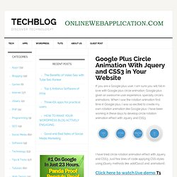 Google Plus Circle Animation With Jquery and CSS3 in Your Website — Tech Blog