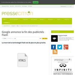 Google annonce la fin des publicités Flash