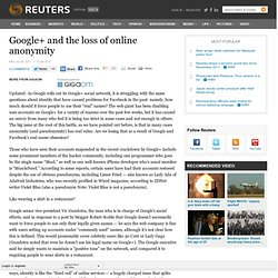 Google+ and the loss of online anonymity