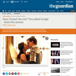 Have I found the one? You asked Google – here's the answer