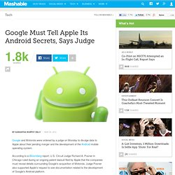 Google Must Tell Apple Its Android Secrets, Says Judge