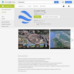 Google Earth – Applications Android sur Google Play