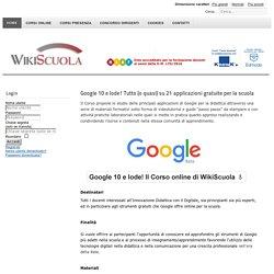 Google 10 e lode! Tutto (o quasi) sulle applicazioni gratuite per la scuola