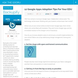 12 Google Apps Adoption Tips For Your EDU