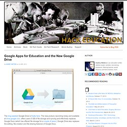 Google Apps for Education and the New Google Drive