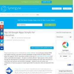 Top 10 Google Apps Scripts for Education - Synergyse Training for Google Apps
